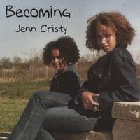 Jenn Cristy - Becoming