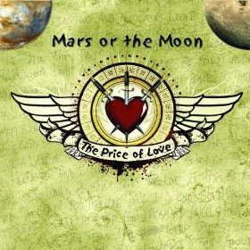 Mars or the Moon - The Price of Love