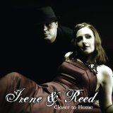 The Sweetest Condition (formerly: Irene and Reed) - Closer to Home