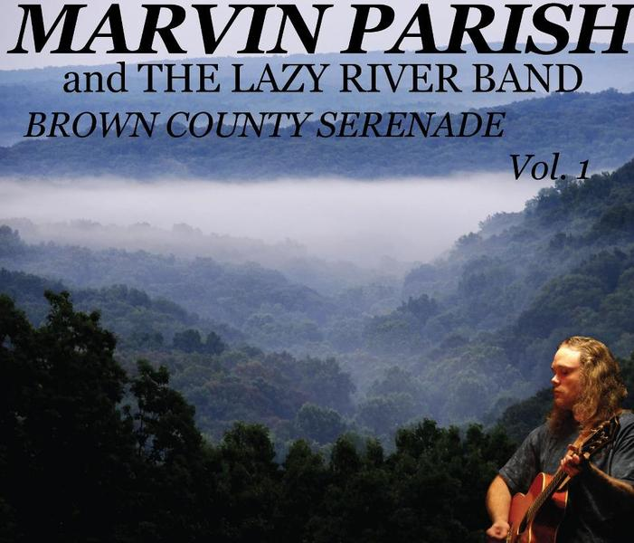 Marvin Parish - Brown County Serenade, Volume 1
