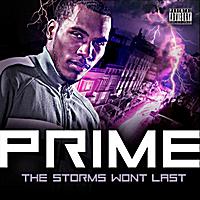 Prime - The Storms Won't Last