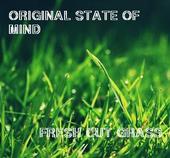 Original State of Mind - Fresh Cut Grass