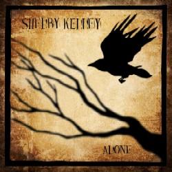 Shelby Kelley - Alone