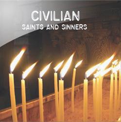 Civilian - Saints and Sinners