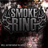 Smoke Ring - Fell in the Right Place