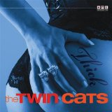 The Twin Cats - Thick