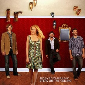 The Blaire Reinhard Band - Steps on the Ceiling