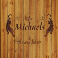 The Michaels - The China Club EP