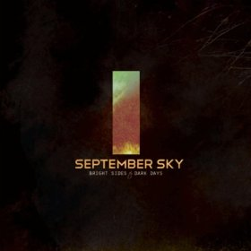 September Sky - Bright Sides to Dark Days