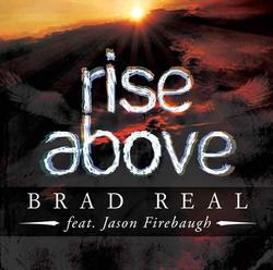 Brad Real - Rise Above (Single)