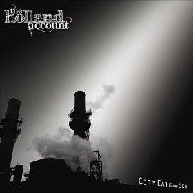 The Holland Account - City Eats the Sky