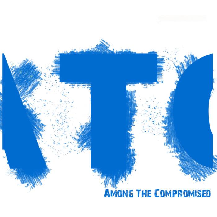 Among the Compromised - Among the Compromised
