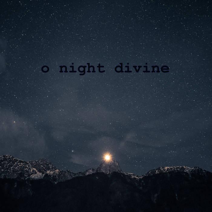 Cole Woodruff - O Night Divine