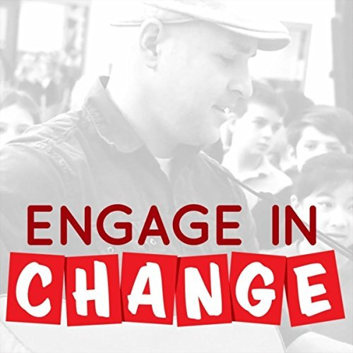Chad Mills - Engage in Change