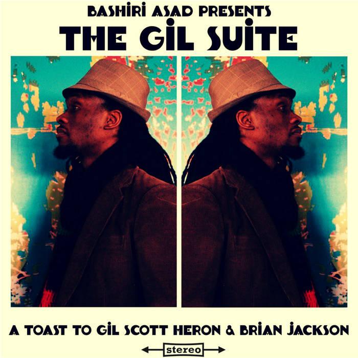 Bashiri Asad - The Gil Suite