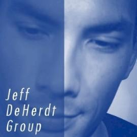 Jeff DeHerdt - The Jeff DeHert Group (AKA: The Blue Album)