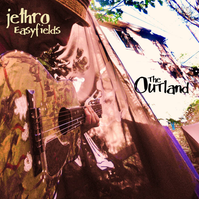Jethro Easyfields - The Outland