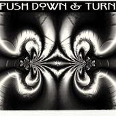 Push Down and Turn - Push Down & Turn (EP)