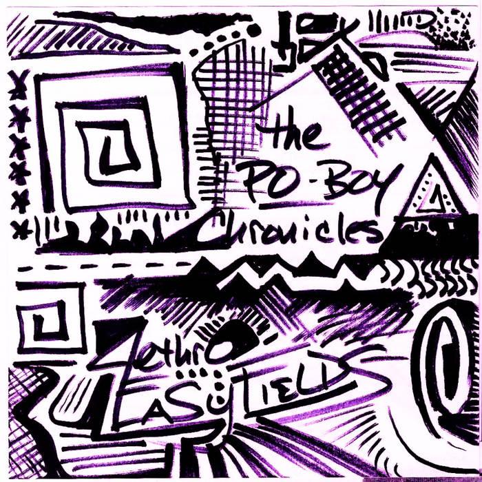 Jethro Easyfields - The Po Boy Chronicles