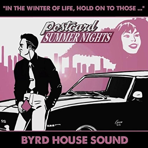 Byrd House Sound - Postcard Summer Nights