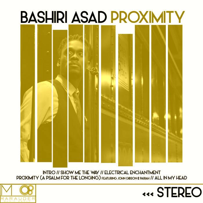 Bashiri Asad - Proximity