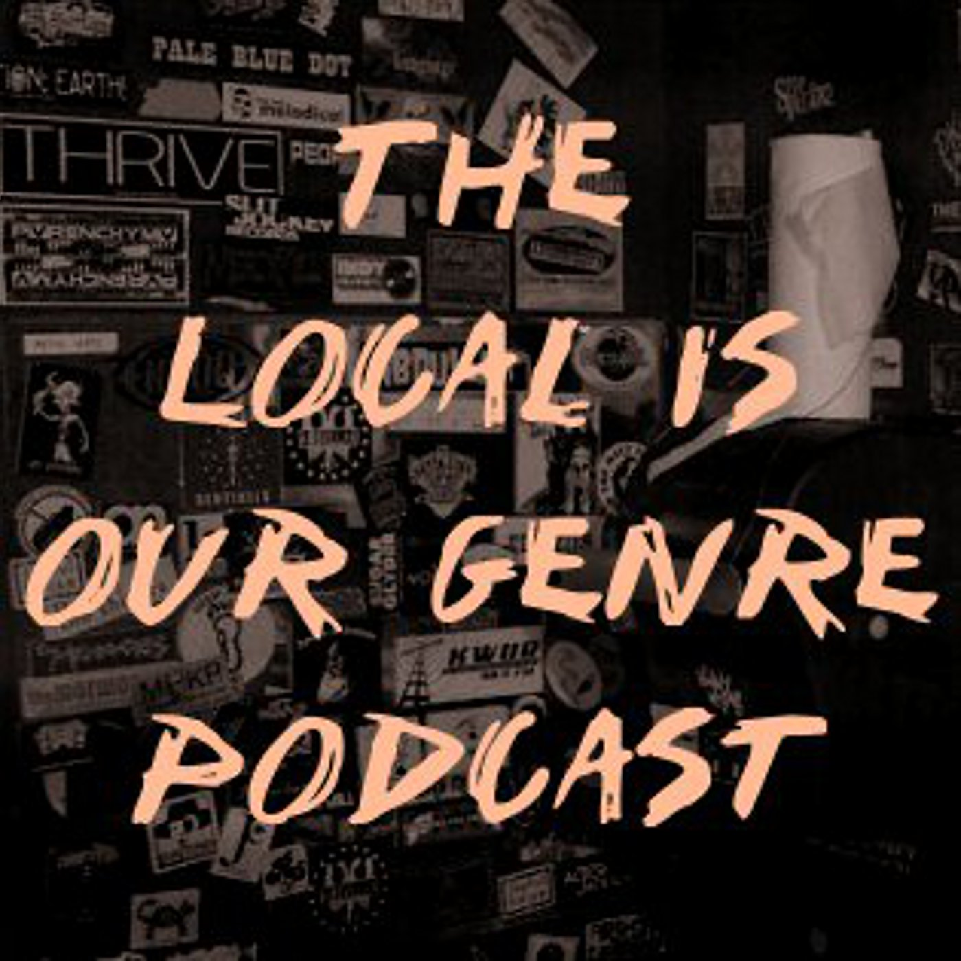 Local Is Our Genre